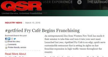 QSR - #getfried Fry Café Begins Franchising
